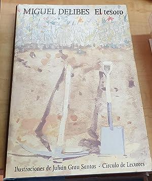 El tesoro. Ilustraciones de Julián Grau Santos.: DELIBES, MIGUEL