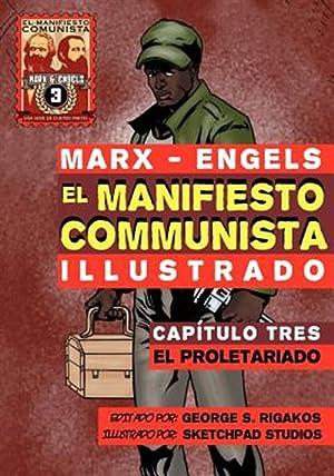El Manifiesto Comunista (Ilustrado) - Cap Tulo: Marx, Karl