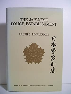 THE JAPANESE POLICE ESTABLISHMENT: Thomas, Charles C.