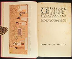 OSIRIS AND THE EGYPTIAN RESURRECTION.: Budge E. A.