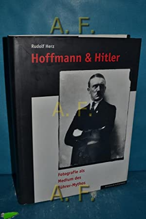 Hoffmann & Hitler : Fotografie als Medium: Herz, Rudolf und