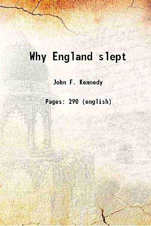 Why England slept (1940)[HARDCOVER]: John F. Kennedy