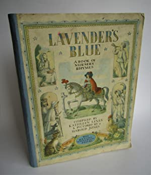 Lavender's Blue: A Book of Nursery Rhymes: Kathleen Lines