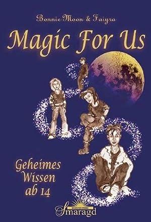 Magic For Us: Moon, Bonnie und