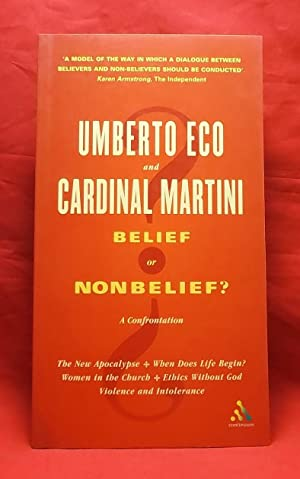 Belief or Nonbelief? A Confrontation