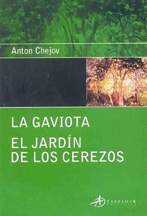 La Gaviota - El Jardin De Los: CHEJOV, ANTON PAVLOVICH
