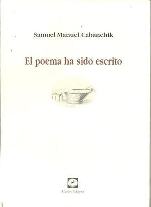 El Poemas Ha Sido Escrito - Cabanchik,: CABANCHIK, SAMUEL MANUEL