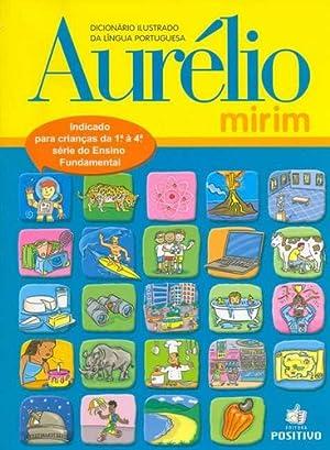 Dicionario Ilustrado Da Lingua Portuguesa Aurelio Mirim: Aurelio Buarque De
