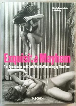 Exquisite mayhem. The Spectacular and Erotic World: Ehret (Photograph), Theo: