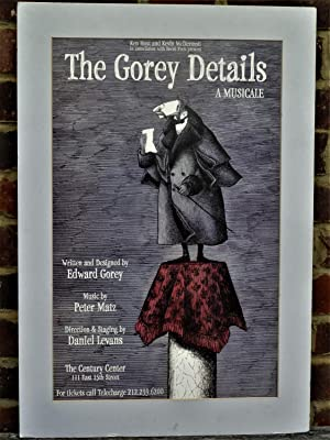 The Gorey Details, a Musicale (Original Theatre: GOREY, Edward