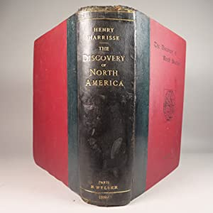 The Discovery of North America, A Critical,: Henry Harrisse