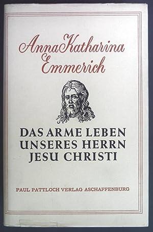 Das arme Leben unseres Herrn Jesu Christi: Brentano, Clemens, Anna