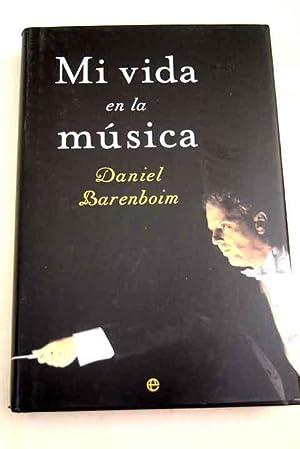 Mi vida en la música: Barenboim, Daniel