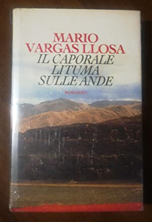IL CAPORALE LITUAMA SULLE ANDE: MARIO VARGASLLOSA