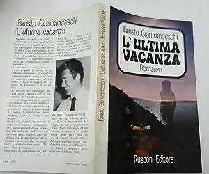 L'ultima vacanza: Fausto Gianfranceschi