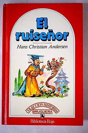 El ruiseñor: Desde luego es segurísimo: Andersen, Hans Christian