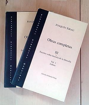 Tomo III: OBRAS COMPLETAS. Escritos sobre historia: Xirau, Joaquin