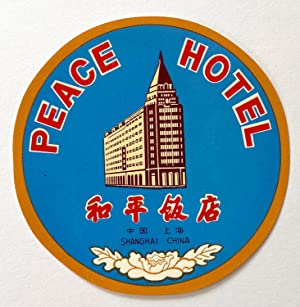 Original Vintage Luggage Label for Peace Hotel, Shanghai, China