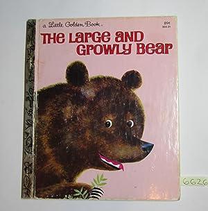 The Large and Growly Bear (Little Golden: Gertrude Crampton