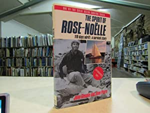 The Spirit of the Rose-Noelle: 119 Days: Glennie, John