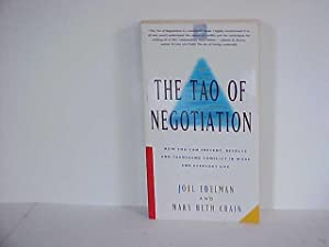 The Tao of Negotiation: How You Can Prevent, Resolve, and Transcend Conflict in Work and Everyday...