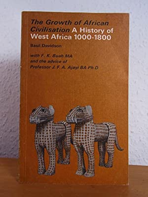 The Growth of African Civilisation . A: Davidson, Basil -