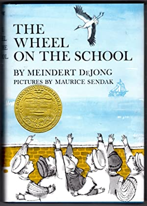 The Wheel on the School: DeJong, Meindert; Sendak,