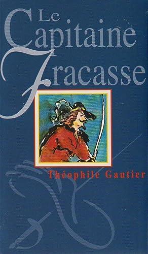 LE CAPITAINE FRACASSE: Théophile Gautier