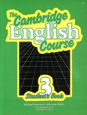 The Cambridge English Course 3 Student's book: Swan, Michael; Walter,