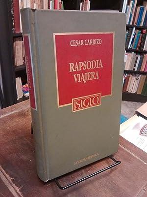 Rapsodia viajera: Almas y cosas, imágenes y: César Carrizo