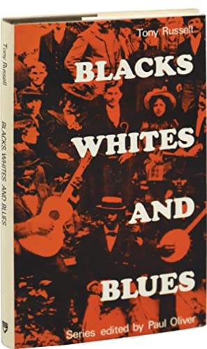 Blacks, Whites, and Blues (First UK Edition): Russell, Tony