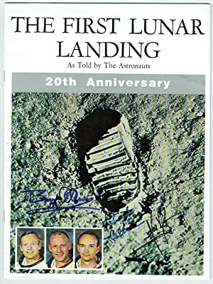 Apollo XI The First Lunar Landing As Told By The Astronauts (20th Anniversary): Signed twentieth-...