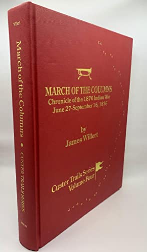 March Of The Columns: Chronicle of the: James Willert