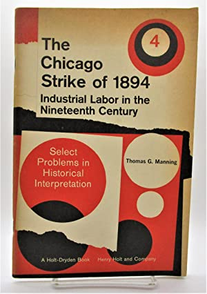 Chicago Strike of 1894: Industrial Labor in the Nineteenth Century