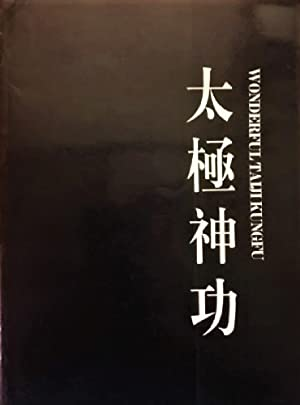Seller image for Wonderful Taiji Kungfu for sale by Alplaus Books