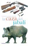 La caza del jabalí: Pascal Durantel