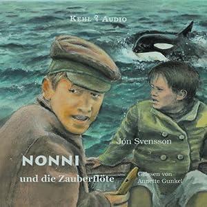 Nonni und die Zauberflöte, 1 Audio-CD: Jón Svensson