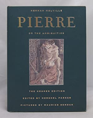 Pierre, or the Ambiguities: The Kraken Edition: Herman Melville; Maurice