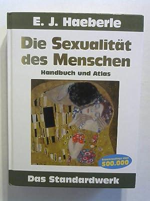 Die Sexualität des Menschen. Handbuch und Atlas.: Haeberle, Erwin J.: