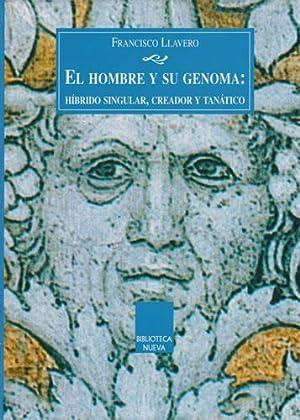 El hombre y su genoma: Híbrido singular: Llavero, Francisco