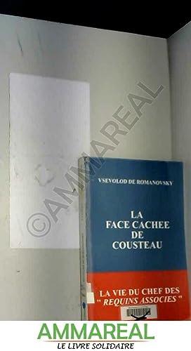 La face cachée de Cousteau : La: Vsevolod de Romanovsky