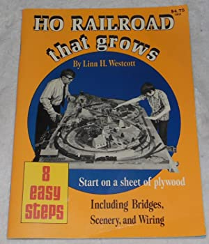 HO Railroad That Grows: Linn H. Westcott
