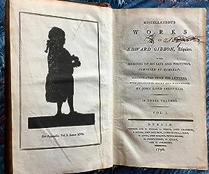 Miscellaneous works of Edward Gibbon, Esquire. With: GIBBON, Edward.