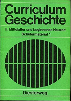 Schülermaterial 1: II.Mittelalter und beginnende Neuzeit Curriculum: Gustav A Süss