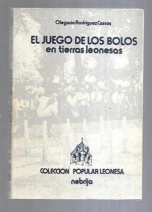 JUEGO DE LOS BOLOS EN TIERRAS LEONESAS: RODRIGUEZ CASCOS, OLEGARIO