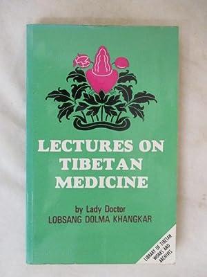 LECTURES ON TIBETAN MEDICINE: Khangkar, Dolkar
