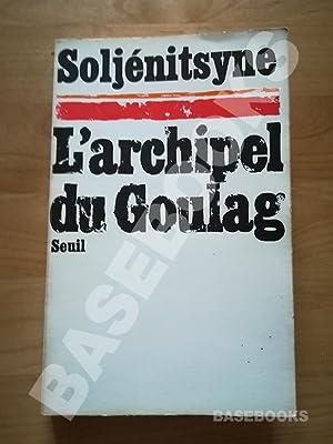 Image du vendeur pour L'Archipel du Goulag, 1918-1956. Essai d'investigation littéraire. Tome 1 mis en vente par BASEBOOKS