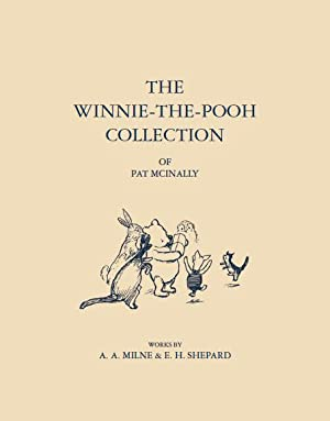 Catalogue of The Winnie-the-Pooh Collection of Pat: MILNE, A. A.,