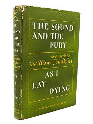 THE SOUND AND THE FURY, AS I: William Faulkner