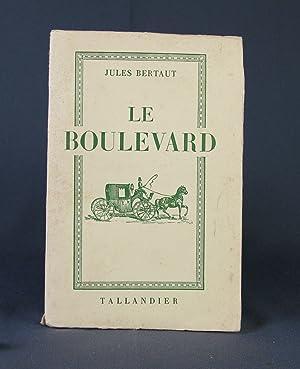Le Boulevard: Jules Bertaut
